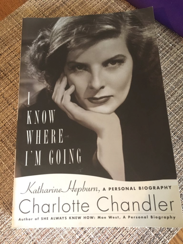 I Know Where I'm Going Katharine Hepburn Biography by Charlotte Chandler