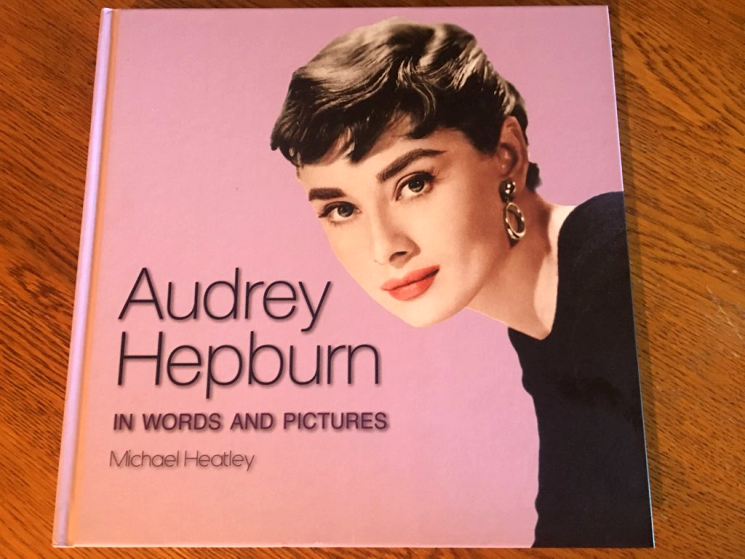 Audrey Hepburn in Words and Pictures