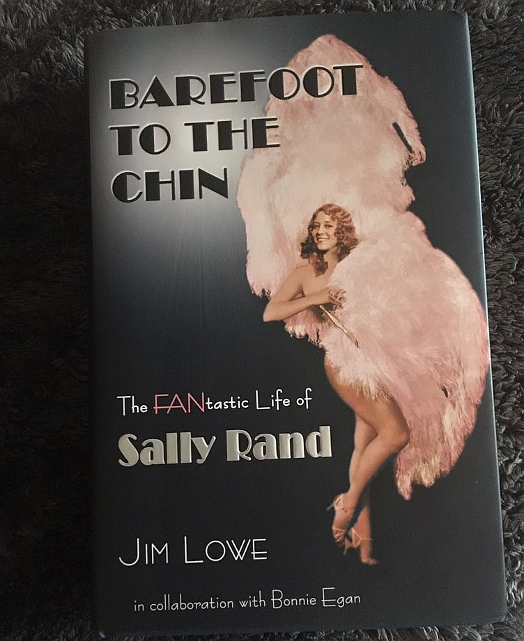 Barefoot to the Chin The FANtastic Life of Sally Rand
