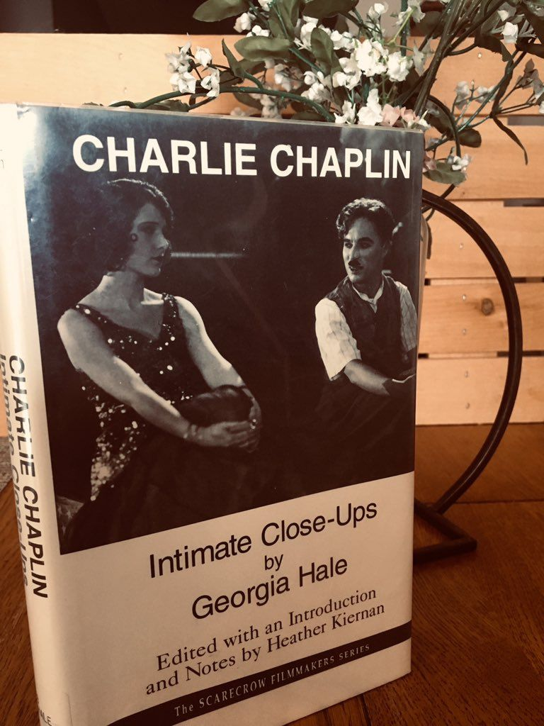 Charlie Chaplin: Intimate Close-Ups by Georgia Hale