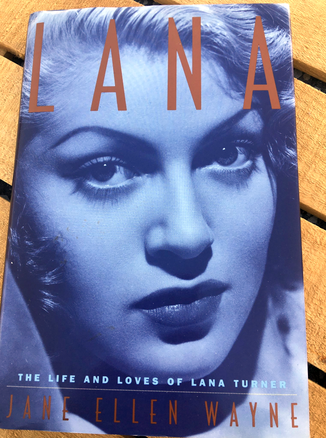 Lana The Life and Loves of Lana Turner