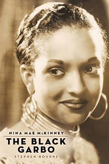 Nina Mae McKinney, The Black Garbo bio