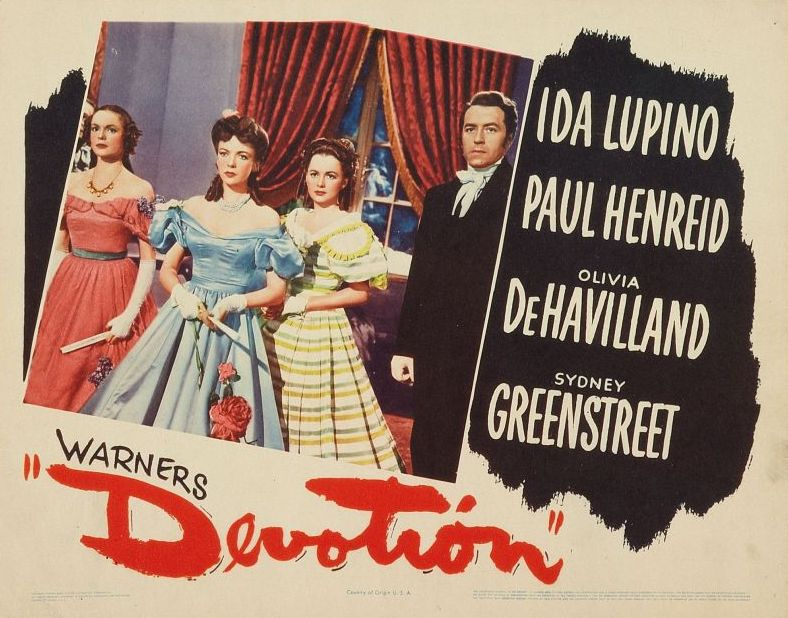 Olivia de Havilland, Ida Lupino, Nancy Coleman, and Paul Henreid in Devotion.