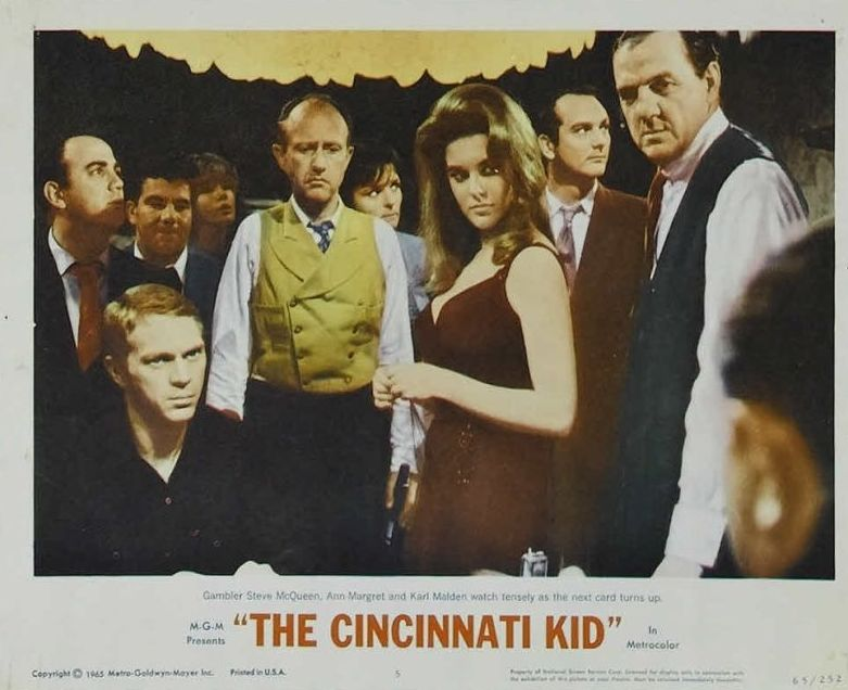 The Cincinnati Kid: Steve McQueen, Ann-Margret, and Karl Malden